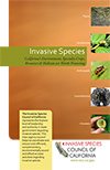 Invasive Species: California's Environment, Specialty Crops, Resources & Habitat are Worth Protecting